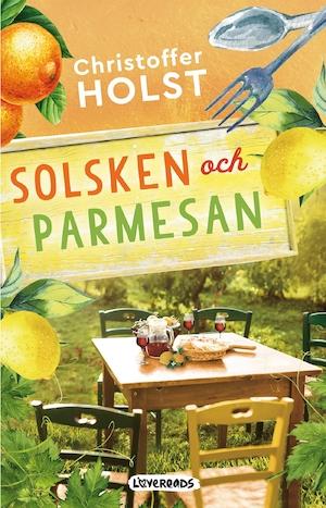 Omslagsbild Solsken och parmesan