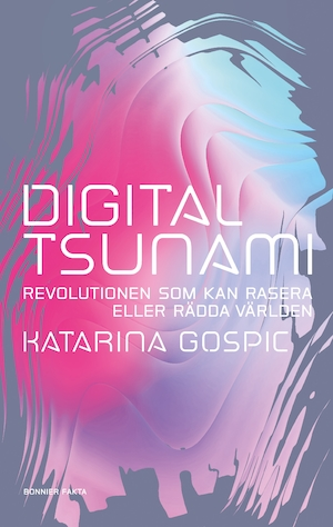 Digital tsunami