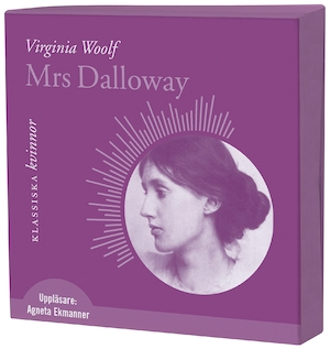 Mrs Dalloway [Ljudupptagning] / Virginia Woolf ; översättning: Else Lundgren